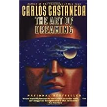 The Art of Dreaming by Carlos Castaneda (1993-08-23)