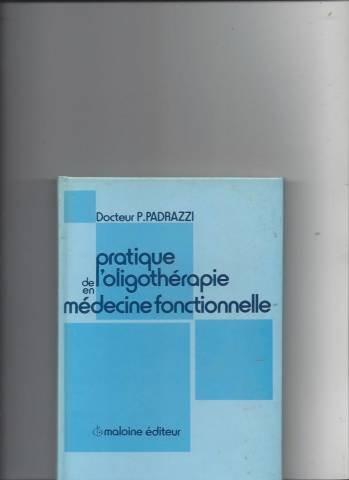 Pratique de l'oligothérapie en médecine fonctionnelle