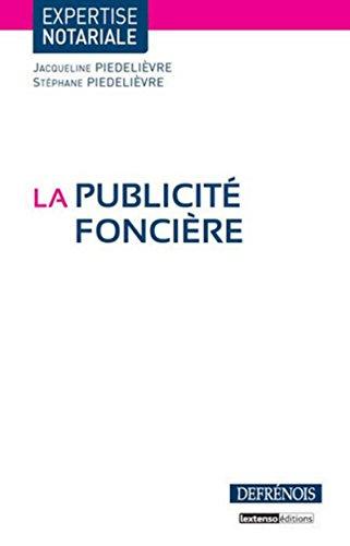 La Publicité foncière par Jacqueline Piedelievre
