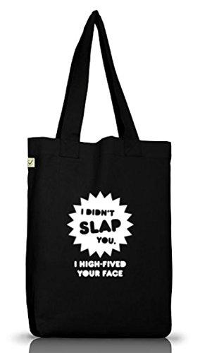 Shirtstreet24, I Didn't Slap You, Jutebeutel Stoff Tasche Earth Positive (ONE SIZE) Black