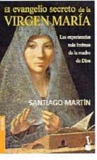 El Evangelio Secreto De LA Virgen Maria
