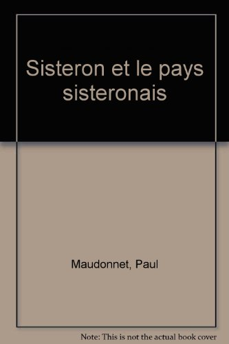 Sisteron et le pays sisteronais