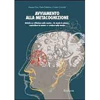 Avviamento alla metacognizione. Attività su «riflettere sulla