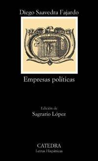 Empresas políticas (Letras Hispánicas) por Diego Saavedra Fajardo