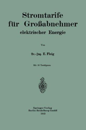 Stromtarife f????r Gro????abnehmer elektrischer Energie (German Edition) by Eduard Fleig (1913-01-01)