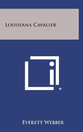 Louisiana Cavalier