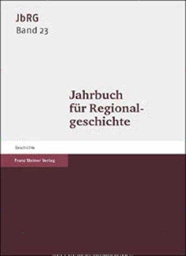 Jahrbuch für Regionalgeschichte und Landeskunde