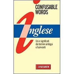 Confusable words. Uso e significati dei termini am