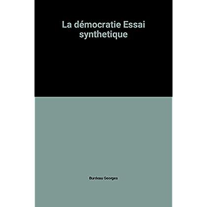 La démocratie Essai synthetique
