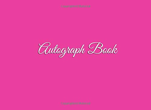 Disney World Scrapbooking (Autograph Book: Celebrity Autograph Book for Kids and Adults 100 BLANK PAGES Keepsake Memory Journal Book scrapbook autograph books for kids Pink ... Message Book for Kids and Adults, Band 4))