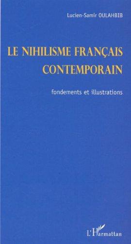 Le nihilisme français contemporain : Fondements et illustrations