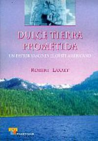 Dulce tierra prometida (Estudios)
