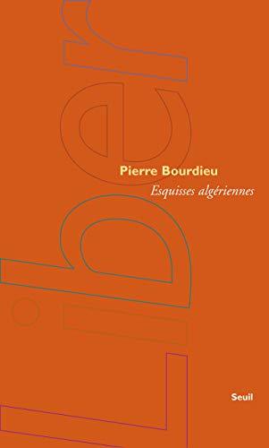 Esquisses algériennes par Pierre Bourdieu