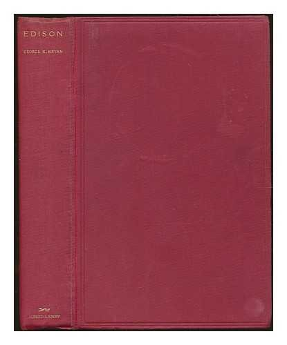 Edison: the man and his work. With plates, including portraits, and a bibliography