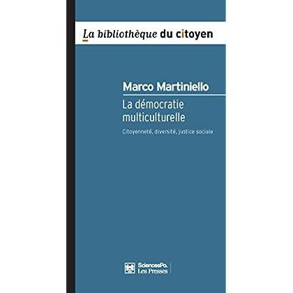 La Démocratie multiculturelle (Bibliothèque du citoyen)