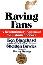 RAVING FANS BY Blanchard, Ken(Author)05-1993( Hardcover )