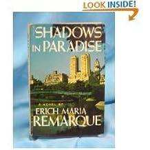 Shadows in Paradise, a Novel