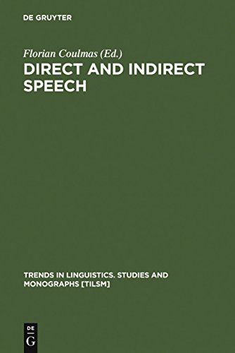 Direct and Indirect Speech (Trends in Linguistics. Studies and Monographs [TiLSM] Book 31) (English Edition)