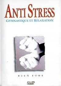 Anti Stress - Gymnastique et relaxation
