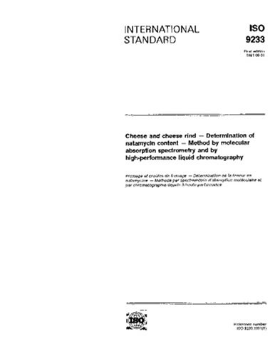 ISO 9233:1991, Cheese and cheese rind -- Determination of natamycin content -- Method by molecular absorption spectrometry and by high-performance liquid chromatography