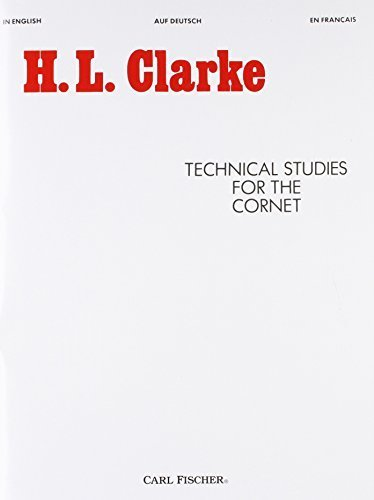 Technical Studies for the Cornet (English, German and French Edition) by Herbert L. Clarke (1985-06-12)