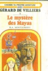 Le Mystère des Mayas, tome 5