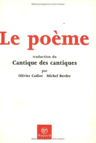 Le Poème : Traduction du Cantique des cantiques