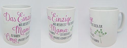 Tasse mit Vers ♥Das Einzige was besser ist dich als Mama zu haben♥ -