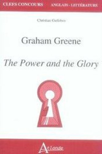 The Power and the Glory de Graham Greene