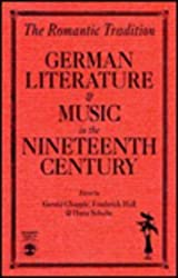 The Romantic Tradition: German Literature and Music in the Nineteenth Century (Miller Center Bicentennial Series on Constitutionalism)