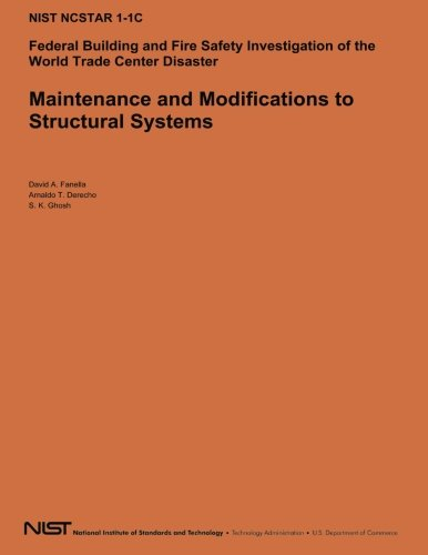 Maintenance and Modifications to Structural Systems por U.S. Department of Commerce