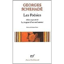 """Les Poésies, édition augmentée de """"Le Nageur d'un seul amour"""" de Georges Schehade ( 18 septembre 2001 )"""