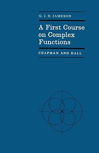 A First Course on Complex Functions (Chapman and Hall Mathematics Series)