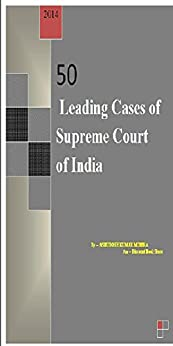 50 Leading Cases of Supreme Court of India by [mishra, Ashutosh]