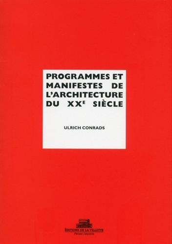 Programmes et manifestes de l'architecture du XXe sicle