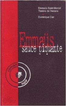 Emmaüs sauce piquante par Emmaüs Saint-Marcel & Dominique Cier