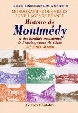 Montmedy (Histoire de) et les Localites ...