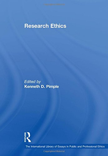 Research Ethics (The International Library of Essays in Public and Professional Ethics)