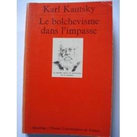 Le bolchevisme dans l'impasse par Karl Kautsky