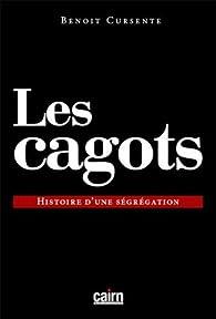 Les cagots par Benoit Cursente