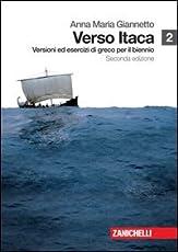 Verso Itaca. Versioni ed esercizi di greco. Per il biennio del Liceo classico. Con espansione online: 2