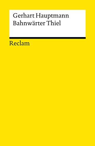 Bahnwärter Thiel: Reclams Universal-Bibliothek