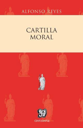 Cartilla moral (Centzontle) por Alfonso Reyes