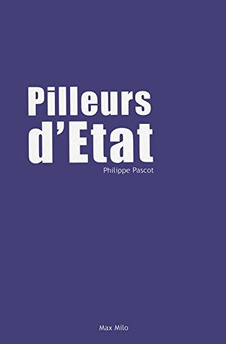 Pilleurs d'Etat par Philippe Pascot