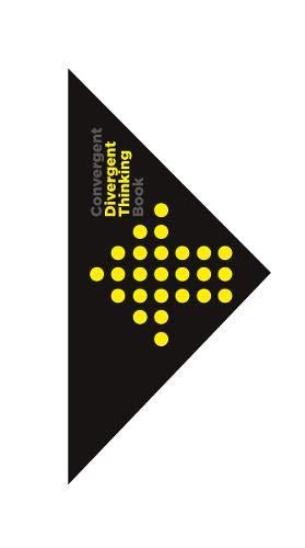 The divergent and convergent thinking book par Dorte Nielsen