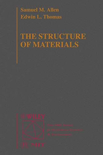 Structure of Materials (Mit Series in Materials Science and Engineering)