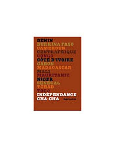 Indépendances Cha Cha