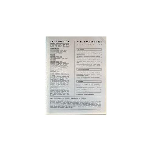 ARCHEOLOGIA [No 27] du 01/04/1969 - PRESENCE ET ENIGME DES TEMPLIERS - FOUILLES ET DECOUVERTES - MOYEN AGE.