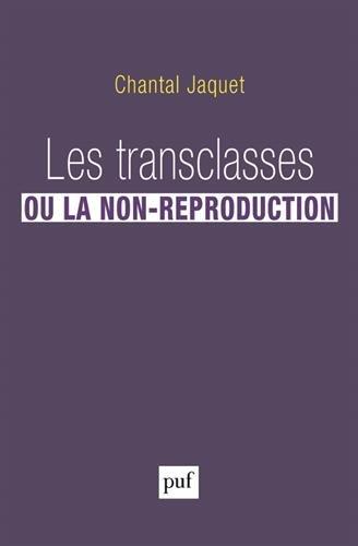 Les transclasses ou la non-reproduction