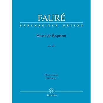 Messe de Requiem op. 48 (Version von 1900). BÄRENREITER URTEXT. Klavierauszug, Urtextausgabe